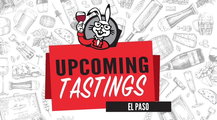 EL PASO TASTINGS JANUARY 27