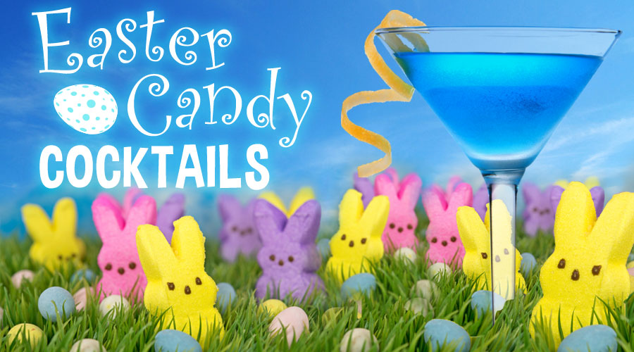 Easter Candy Cocktails