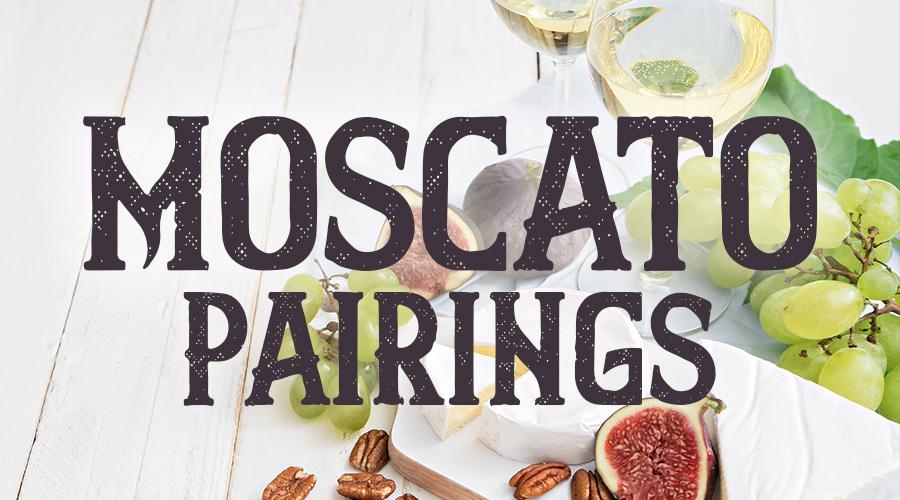 Moscato Food Pairings - Spec's Wines, Spirits & Finer Foods