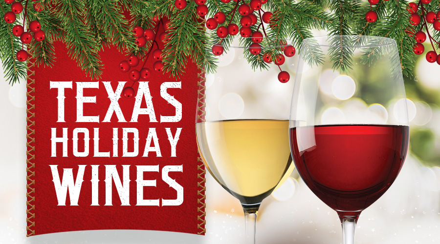 Best Texas Holiday Wines