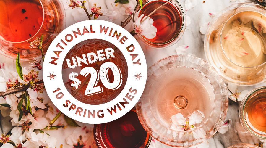 10 Spring Wines Under $20