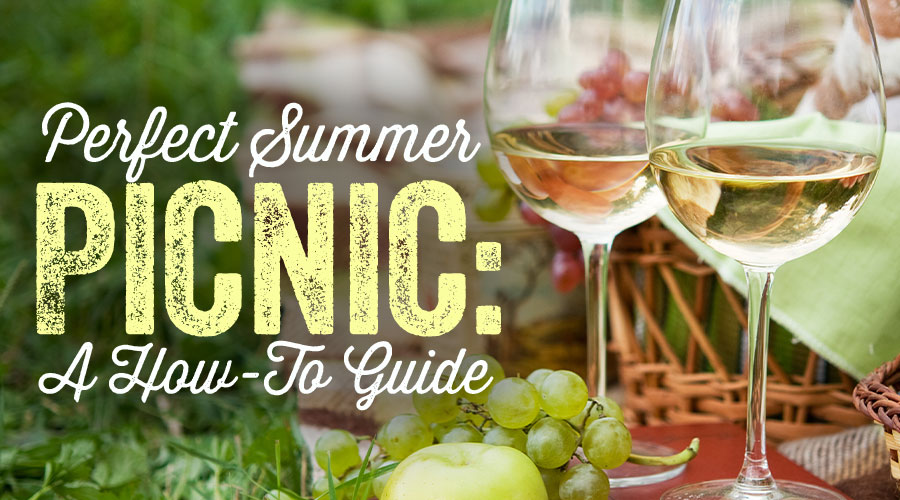 How To Build A Perfect Summer Picic - Spec's Wines, Spirits & Finer Foods