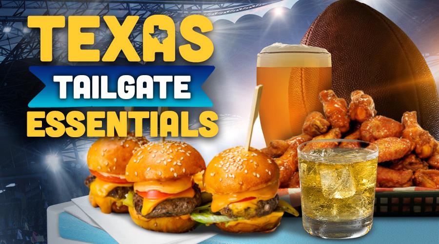 Texas Tailgate Essentials - Spec's Wines, Spirits & Finer Foods