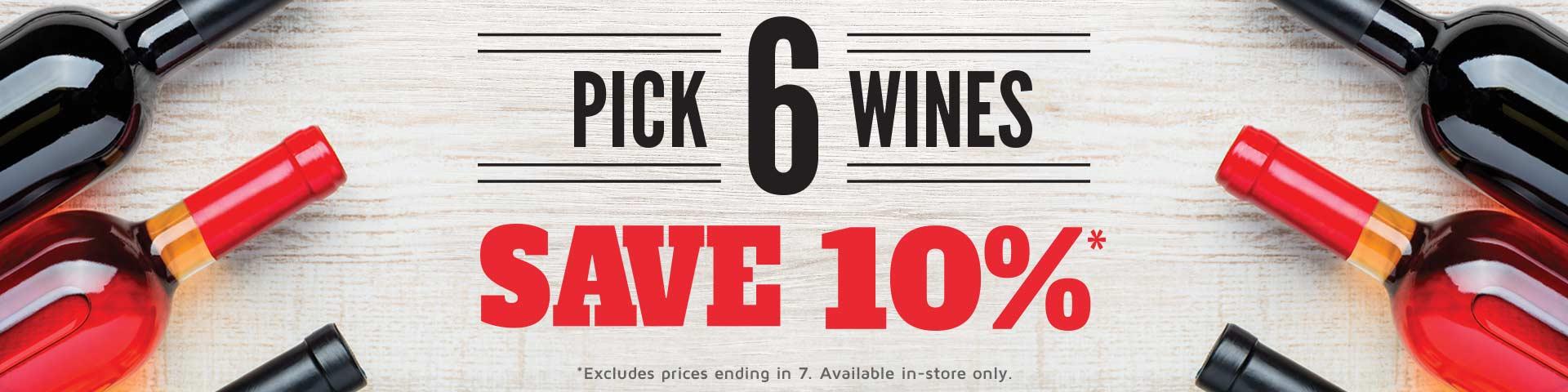 Pick 6 Wines, Save 10%