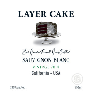 Layer Cake One Hundred Percent Hand Crafted Sauvignon Blanc